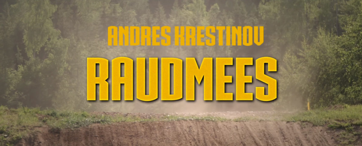 Dokumentaalfilm Raudmees. Andres Krestinov